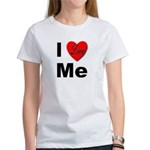I Love Me (Front) Women's T-Shirt