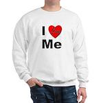 I Love Me (Front) Sweatshirt