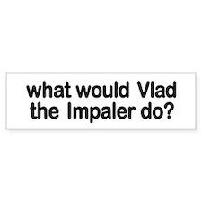 Vlad the Impaler Bumper Bumper Sticker