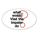 Vlad the Impaler Oval Bumper Stickers