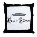VOW OF SILENCE Throw Pillow