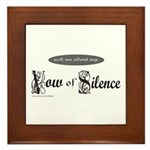 VOW OF SILENCE Framed Tile
