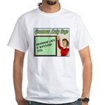 Grammar Lady is Watching You White T-Shirt