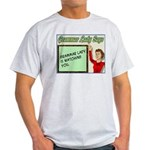 Grammar Lady is Watching You Light T-Shirt