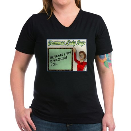 Grammar Lady is Watching You Women's V-Neck Dark T