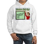 Grammar Lady is Watching You Hooded Sweatshirt