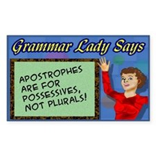 Apostrophes are for Possessives Rectangle Sticker