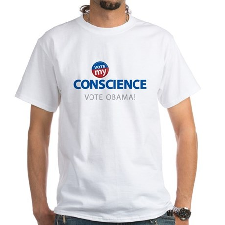 Vote MY Conscience White T-Shirt