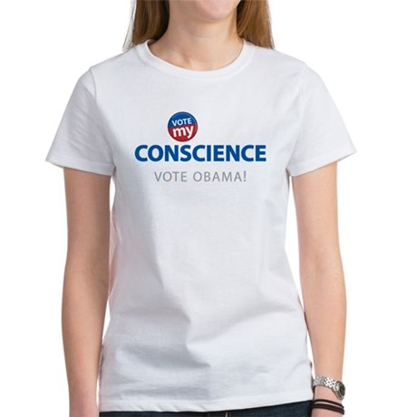 Vote MY Conscience Women's T-Shirt