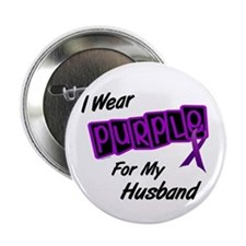 "I Wear Purple For My Husband 8 2.25"" Button"