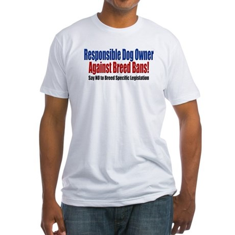 Responsible Dog Owner Fitted T-Shirt