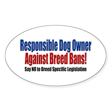 Responsible Dog Owner Oval Sticker