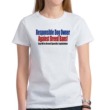 Responsible Dog Owner Women's T-Shirt