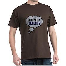 Think Healthy T-Shirt