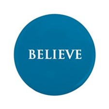 "Believe, Blue 3.5"" Button"