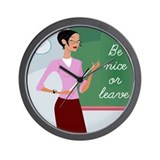 Cute Be nice or leave Wall Clock