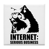 the internet is serious business Tile Coaster