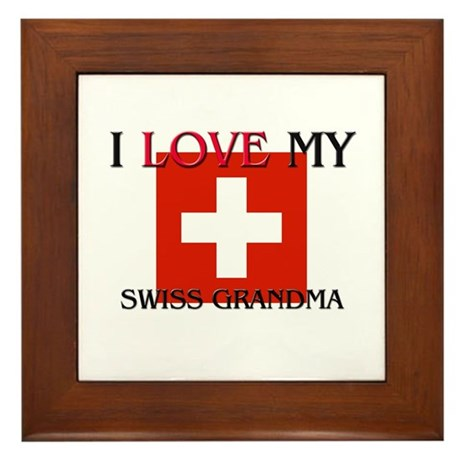 I Love My Swiss Grandma Framed Tile