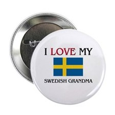 "I Love My Swedish Grandma 2.25"" Button"
