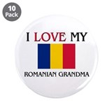"I Love My Romanian Grandma 3.5"" Button (10 pack)"