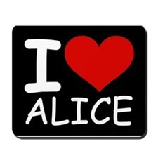 I LOVE ALICE (blk) Mousepad