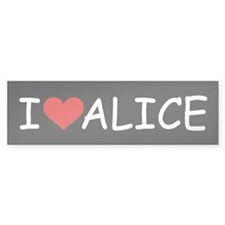 I LOVE ALICE (blk) Bumper Bumper Sticker