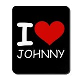 I LOVE JOHNNY Mousepad