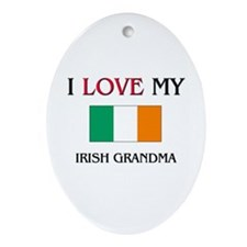 I Love My Irish Grandma Oval Ornament