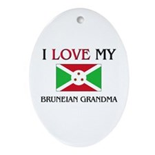 I Love My Bruneian Grandma Oval Ornament