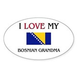 I Love My Bosnian Grandma Oval Decal