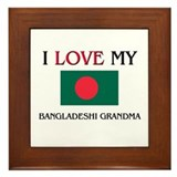 I Love My Bangladeshi Grandma Framed Tile