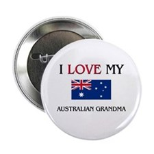"I Love My Australian Grandma 2.25"" Button (10 pack"
