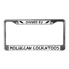 Owned by Moluccan Cockatoos License Plate Frame