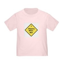 Slippery When Wet Toddler Tee