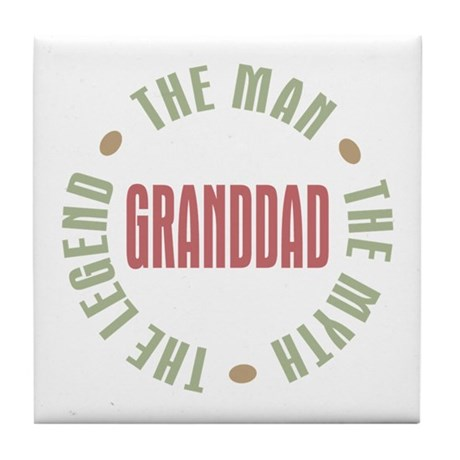 GrandDad Man Myth Legend Tile Coaster