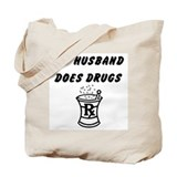 My Husband does drugs - Funny Pharmacist Tote Bag