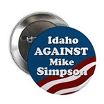 Idaho Against Mike Simpson campaign button