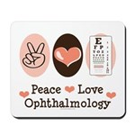 Peace Love Ophthalmology Mousepad