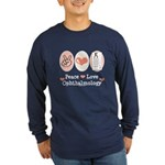 Peace Love Ophthalmology Long Sleeve Dark T-Shirt