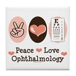 Peace Love Ophthalmology Tile Coaster