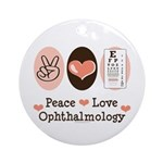 Peace Love Ophthalmology Ornament (Round)