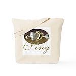 I Sing Tote Bag