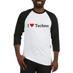 I Love Techno Baseball Jersey