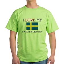 I Love My Swedish Grandpa T-Shirt