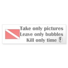 Scuba Diver \ Take Only Pictures Bumper Bumper Sticker