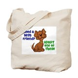 Need A Best Friend 2 Tote Bag