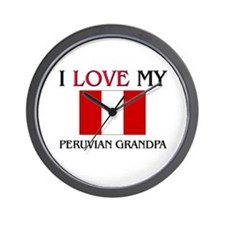 I Love My Peruvian Grandpa Wall Clock