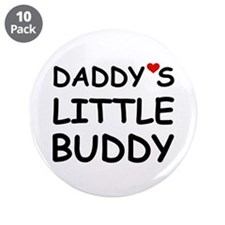 "DADDY'S LITTLE BUDDY 3.5"" Button (10 pack)"