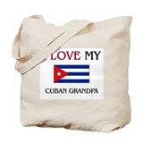 I Love My Cuban Grandpa Tote Bag