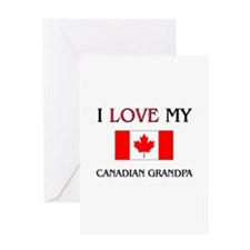 I Love My Canadian Grandpa Greeting Card
